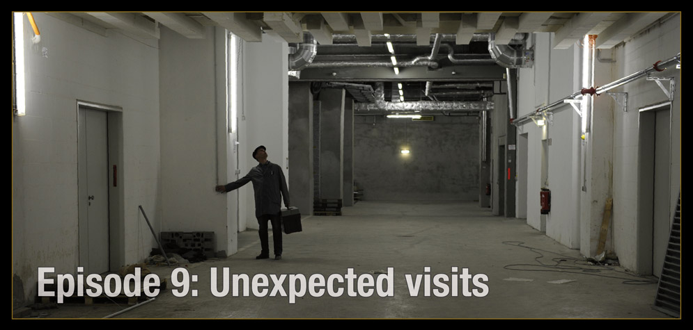 Episode 9, Title: Unexpected visits
